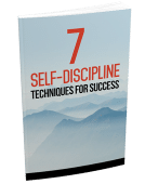 7 Self-discipline Techniques for Success