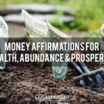 money affirmations for wealth abundance prosperity