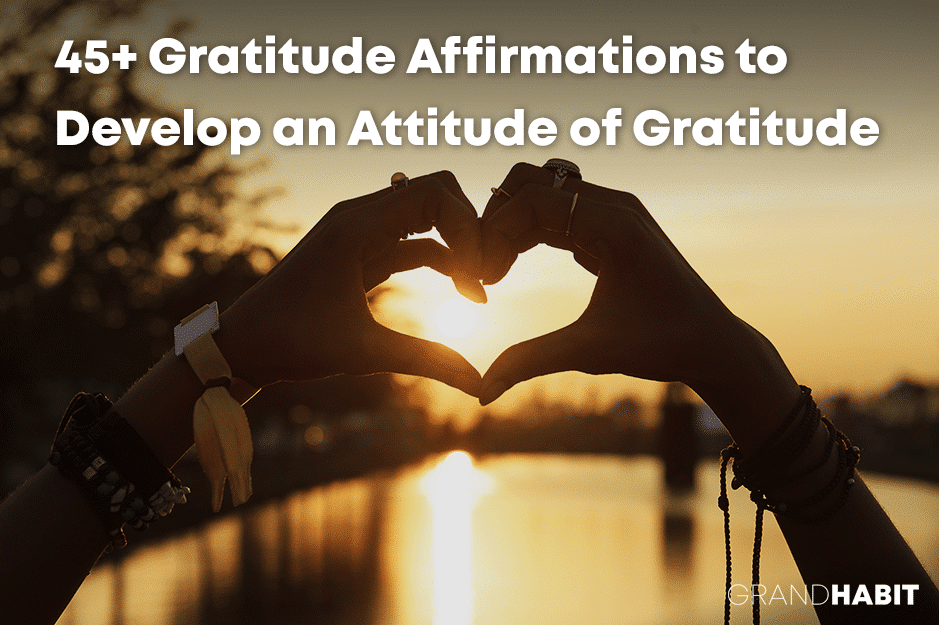 gratitude affirmations that bring happiness, joy, and appreciation into your life