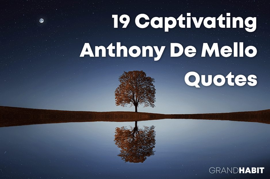 anthony de mello quotes